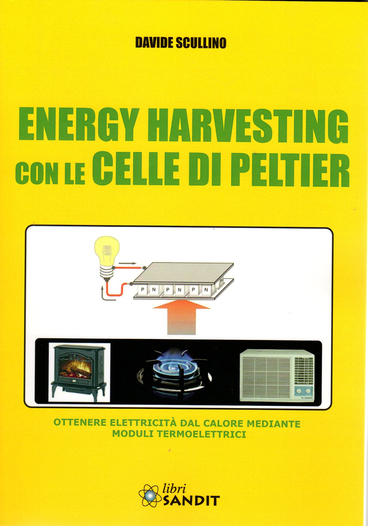 Pannello Solare Con Celle Di Peltier : Bes libri beselettronica energy harvesting con